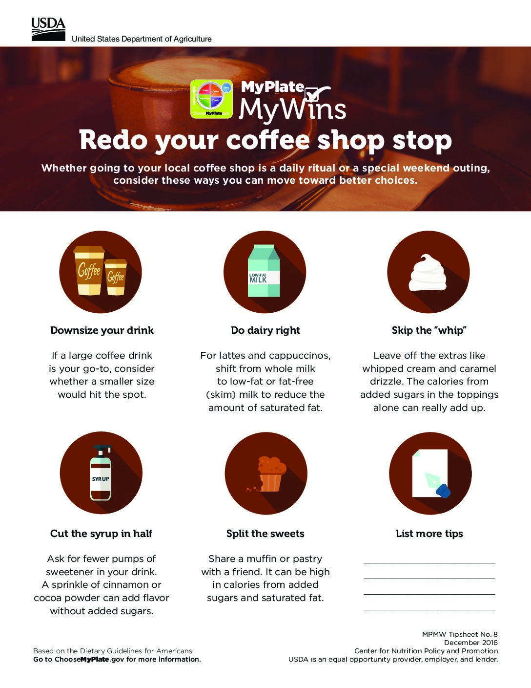 "Redo your coffee shop stop and consider these top 5 tips to help you make healthier choices! <a href=""https://www.snapedny.org/myplate-mywins-redo-your-coffee-shop-stop/""target=""_blank""> Click here!</a></p>"