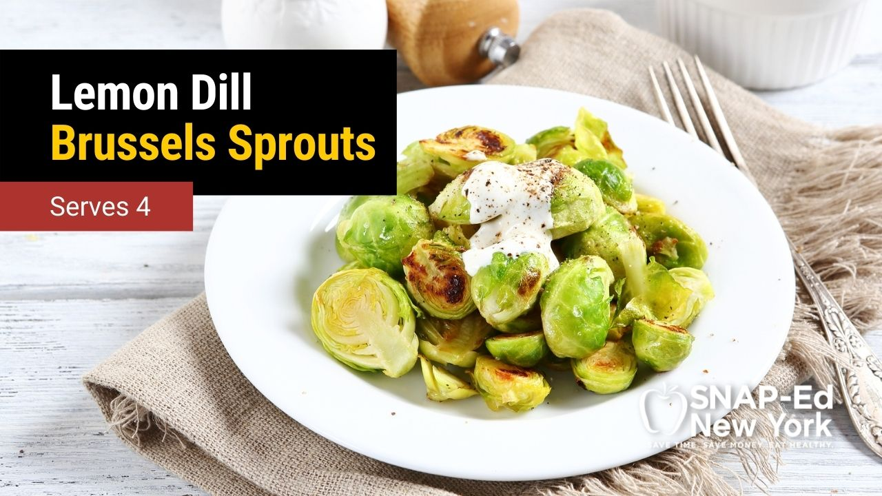 Lemon Dill Brussels Sprouts