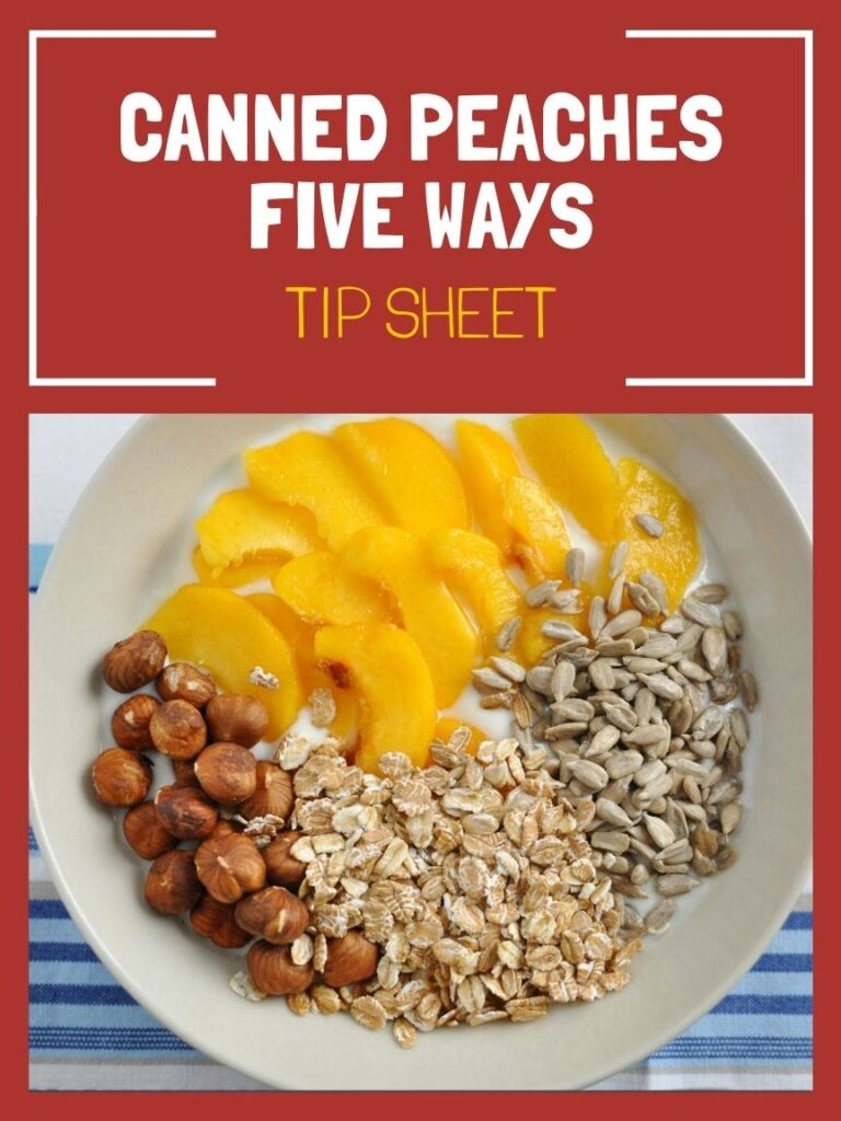 Canned Peaches Five Ways